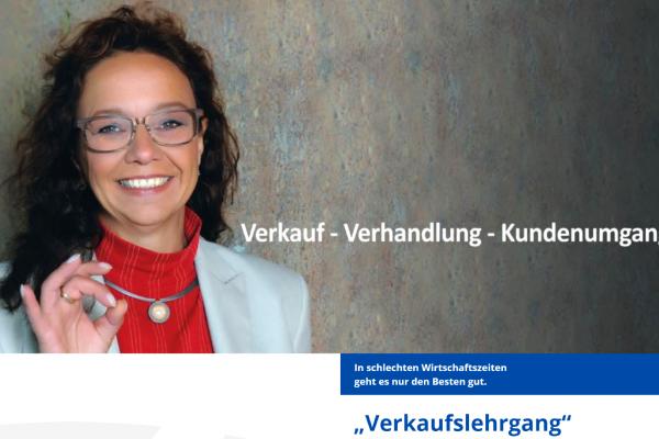 Verkaufslehrgang Verkaufen kann gelernt werden Verkaufsseminar Kundenumgang Verhandlung Ulrike Knauer München Salzburg Bozen Innsbruck Verkäufer Spitzenverkauf Akquise